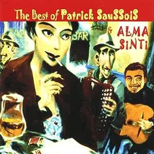 Best of Patrick Saussois & Alma