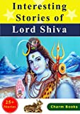 Interesting Stories of Lord Shiva (English Edition)