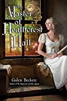 The Master of Heathcrest Hall (The Magicians and Mrs. Quent)