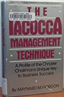 The Iacocca Management Technique