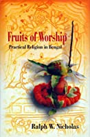 Fruits of Worship: Practical Religion in Bengal