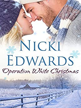 Operation White Christmas: An Escape to the Country Novella by [Edwards, Nicki]