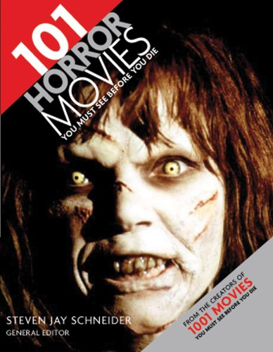 101 Horror Movies You Must See Before You Die Barrons Educational Series Inc