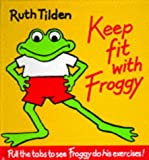 Keep Fit with Froggy -