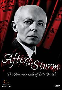 After the Storm: American Exile of Bela Bartok [DVD] [Import]