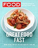 Everyday Food: Great Food Fast: 250 Recipes for Easy, Delicious Meals All Year Long 画像