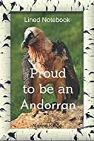 Proud  to be an Andorran: Blank Lined Journal Notebook