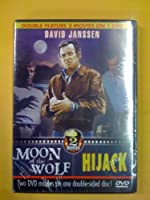 Moon Of The Wolf/Hijack