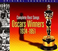 Complete Oscars Winners 1934-1951 by VARIOUS ARTISTS (2001-07-01)