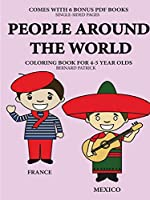 Coloring Books for 4-5 Year Olds (People Around the World)