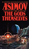 The Gods Themselves: A Novel (Nemesis Bantam Spectra Book)