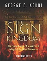 The Sign of the Kingdom: Teaching Notes