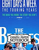 Notebook: The Beatles Music 60s 70s Rock Fans John Lennon, Blank Pages for Drawing and Creative Doodling. Teenage Girls Boys Kids Soft Glossy Cover Adults Paper 7.5 x 9.25 Inches 110 Pages