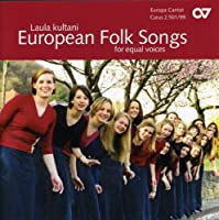 European Folk Songs for Equal Voices