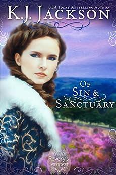Of Sin & Sanctuary: A Revelry's Tempest Novel by [Jackson, K.J.]