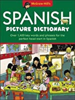 McGraw-Hill's Spanish Picture Dictionary (Mcgraw-hill's Language Picture Dictionaries)