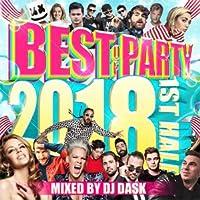 DJ DASK / BEST OF PARTY 2018 1ST HALF