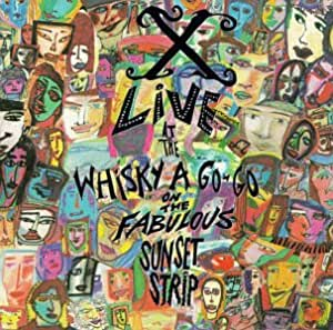 Live at the Whiskey a Go