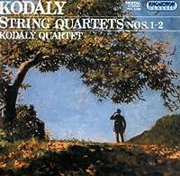 Kodaly: String Quartets 1 & 2