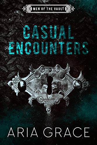 Casual Encounters (Men of the Vault Book 6) (English Edition)