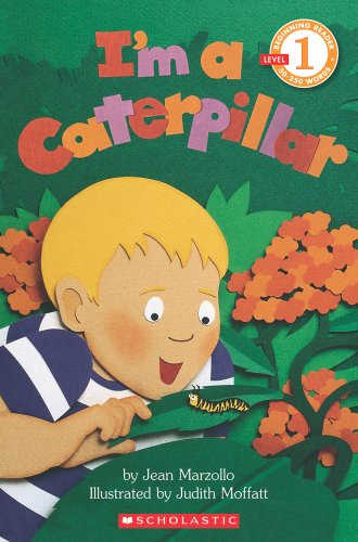 I'm a Caterpillar (Beginning Reader, Level 1)の詳細を見る