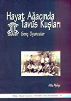 Hayat Agacinda Tavus Kuslari
