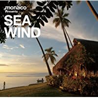 monaco presents Sea Wind