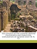 The Geology of the Country Around Halesworth and Harleston, (Explanation of Quarter-Sheet 50, N. E.)
