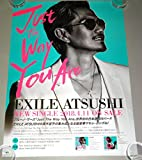 У8 ポスターEXILE ATSUSHI Just The Way You Are