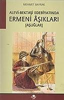 Alevi- Bektasi Edebiyatinda Ermeni Asiklari: Asuglar