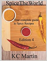 Spicetheworld: Your complete guide to spicy recipes