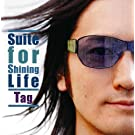 Suite for Shining Life