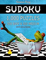 Famous Frog Sudoku 1,000 Puzzles with Solutions, 500 Easy and 500 Medium: Take Your Playing to the Next Level with This Sudoku Puzzle Book