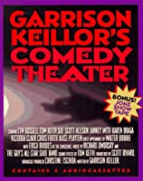 Garrison Keillor's Comedy Theater: Volume 2 of Prairie Home Companion