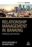 Relationship Management in Banking: Principles and Practice (Chartered Banker Series Book 4) (English Edition)