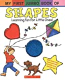 My First Jumbo Book of Shapes: Learning Fun for Little Ones!