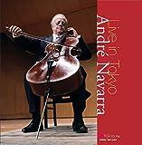 アンドレ・ナヴァラ・ライヴ・イン・東京 (Andre Navarra / Live in Tokyo) [2CD] [Live Recording] [日本語帯・解説付]
