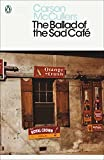 Modern Classics Ballad Of The Sad Cafe (Penguin Modern Classics)