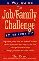 The Job/Family Challenge: A 9 to 5 Guide