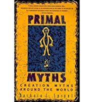Primal Myths: Creating the World