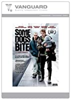 Some Dogs Bite [DVD]