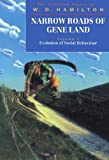 Narrow Roads of Gene Land: The Collected Papers of W. D. Hamilton : Evolution of Social Behaviour (Narrow Roads of Gene Land Vol. 1)