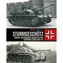 Amazon weapons warfare kindle store conventional sturmgeschtz panzer panzerjger waffen ss and luftwaffe units 194345 fandeluxe Choice Image