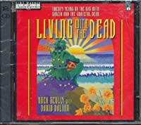 Living With the Dead: Grateful Dead Story