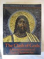 The Clash of Gods: A Reinterpretation of Early Christian Art