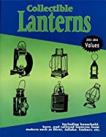 Collectible Lanterns: A Price Guide
