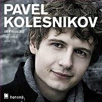Pavel Kolesnikov: Live At Honens 2012 by Pavel Kolesnikov