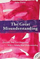 The Great Misunderstanding (In Parenthesis Series)