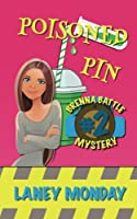 Poisoned Pin: A Cozy Mystery (Brenna Battle Mysteries)