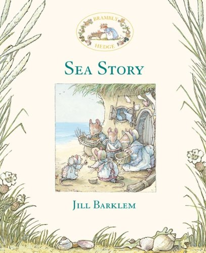 Sea Story (Brambly Hedge)の詳細を見る